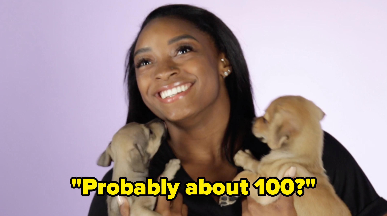 "Simone Biles said ""Probably about 100?"""