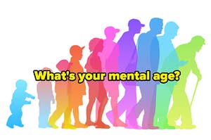 """Graphic of someone aging with the text """"what's your mental age?"""""""