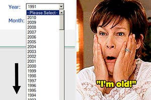 """scrolling down to find your birth year and a reaction image of jamie lee curtis in freaky friday touching her face and saying """"I'm old!"""""""