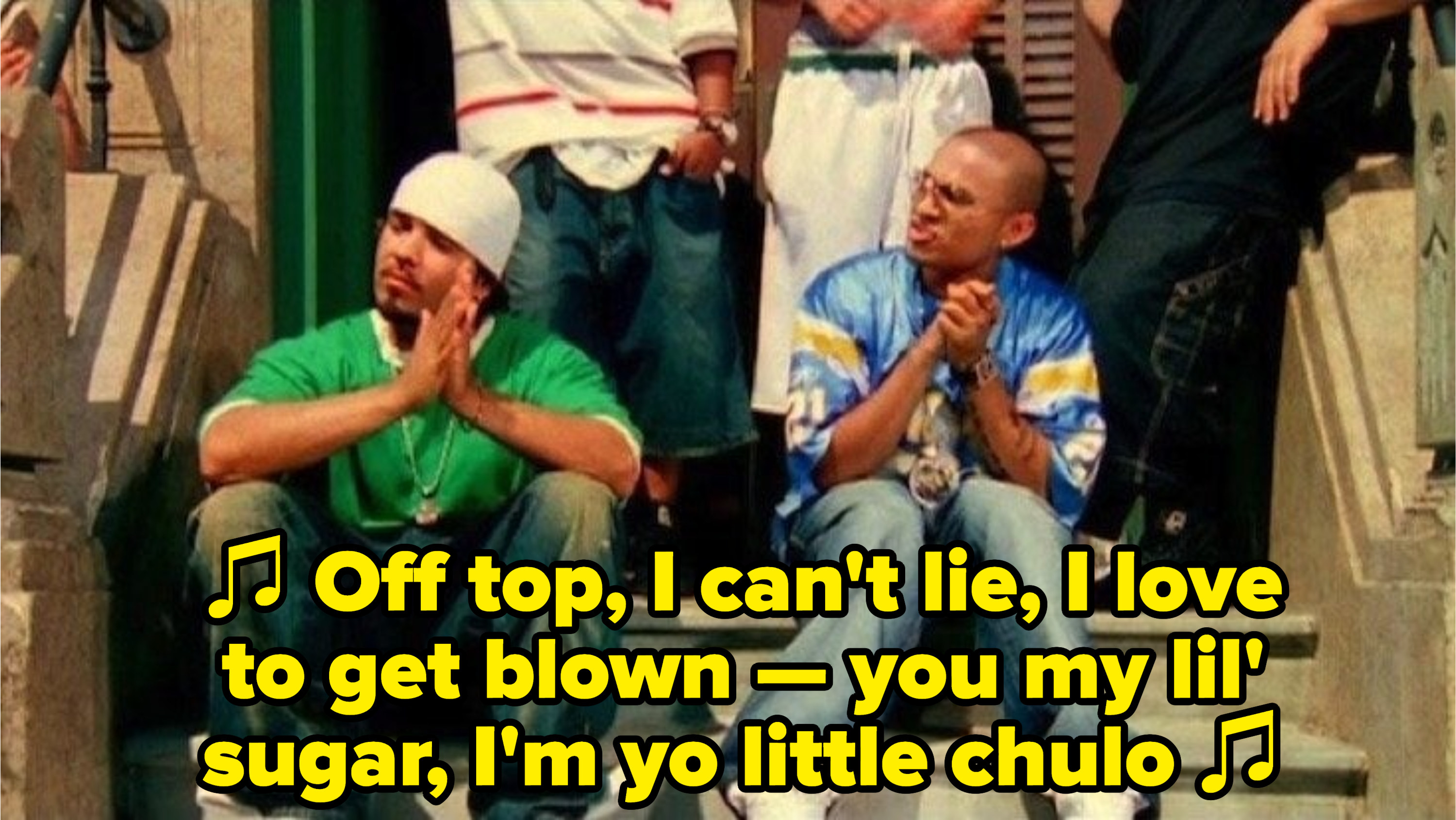 """Baby Bash and Frankie J singing: """"Off top, I can't lie, I love to get blown — you my lil' sugar, I'm yo little chulo"""""""