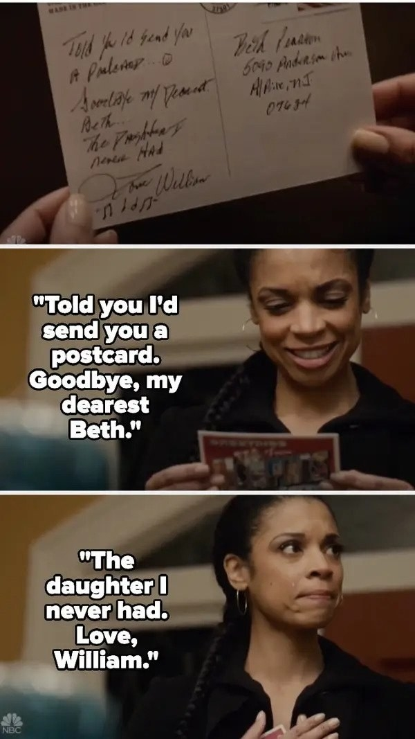 Beth reads William's postcard that says goodbye and calls her the daughter he never had and smiles