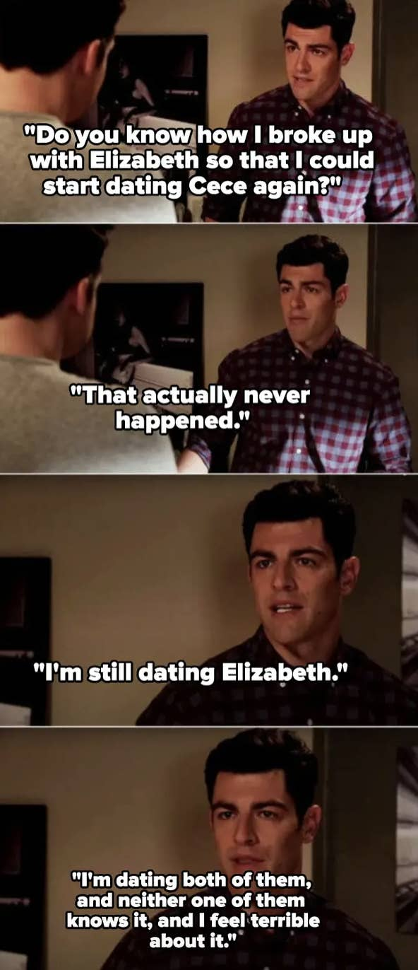 14. On New Girl, when Schmidt cheated on Cece and Elizabeth by dating both of them at the same time.