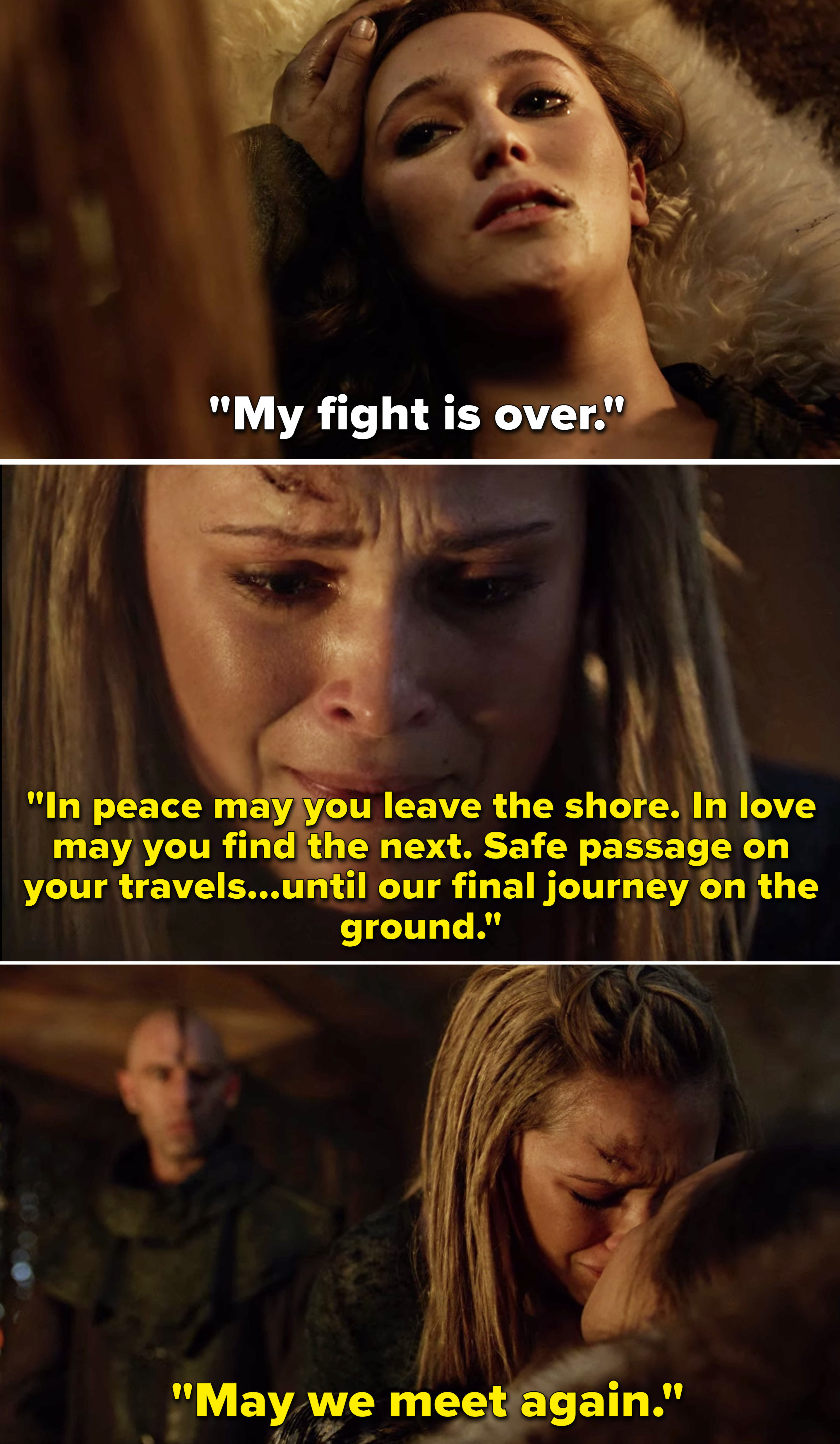 """Lexa telling Clarke her fight is over, and Clarke saying, """"May we meet again"""""""