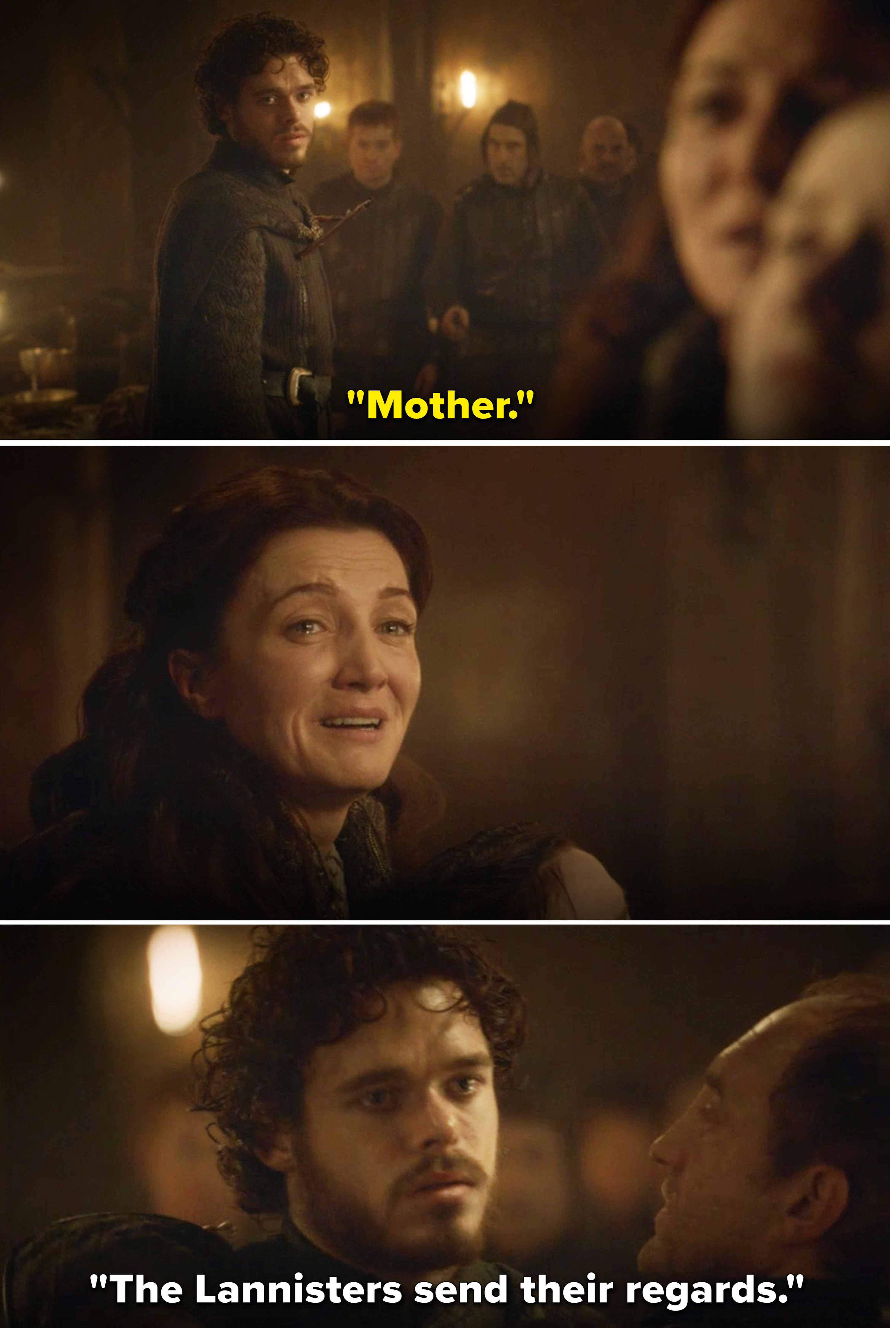 """Robb uttering """"Mother"""" before being stabbed and hearing, """"The Lannisters send their regards"""""""