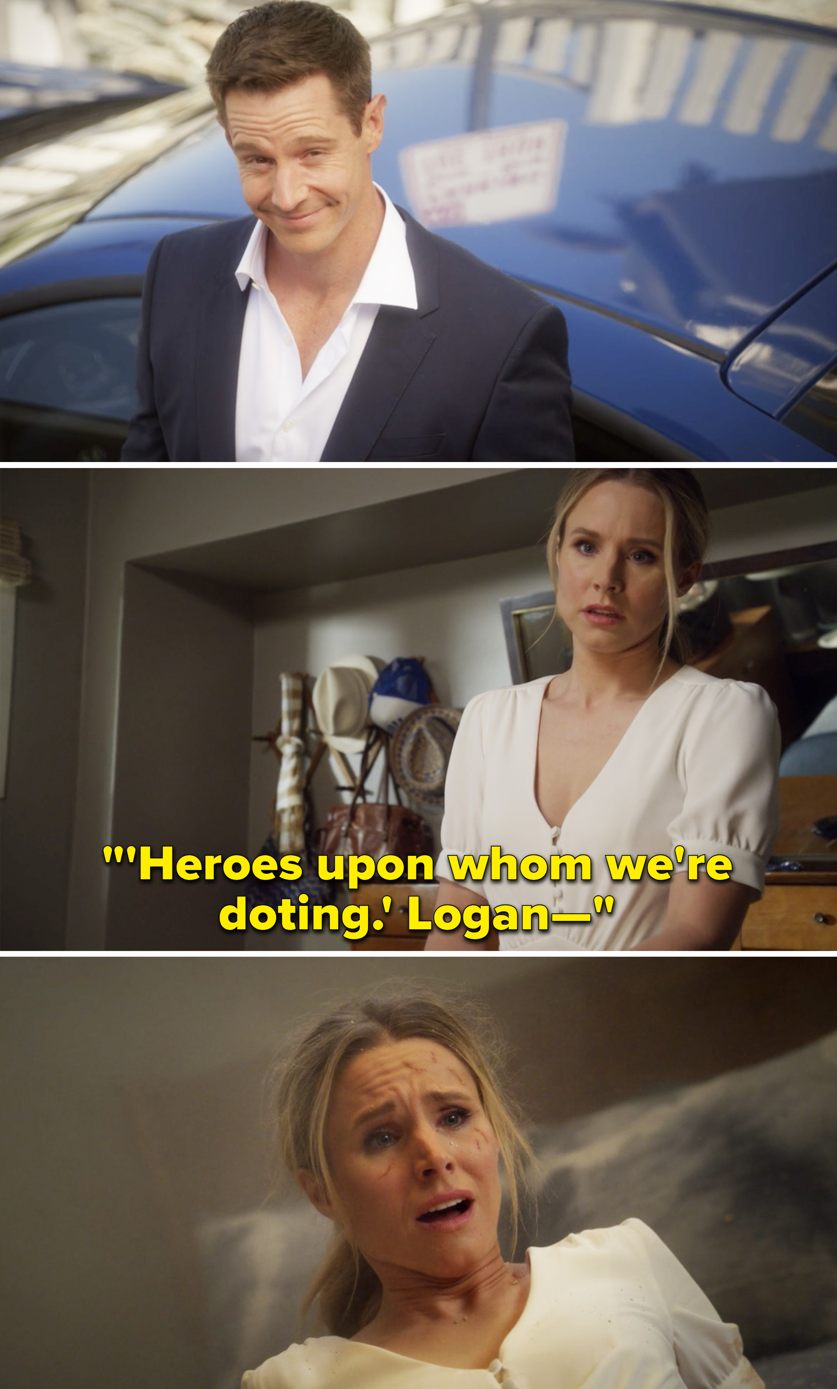 """Veronica saying, """"Heroes upon whom we're doting. Logan"""" before looking shocked after an explosion"""