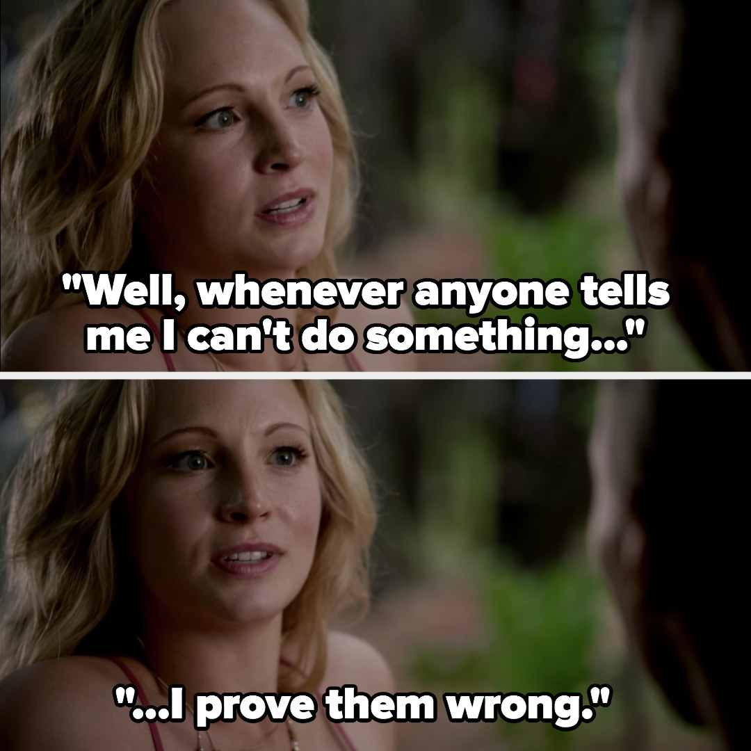 """Caroline: """"Whenever anyone tells me I can't do something I prove them wrong"""""""