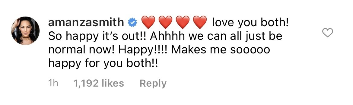 """Amanza saying, """"Love you both! So happy it's out! Ahhh we can all just be normal now! Happy!! Makes me sooo happy for you both"""""""