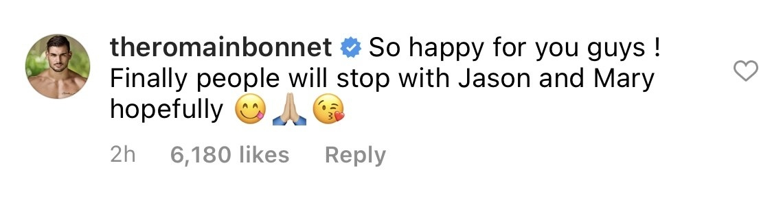 """Romain saying, """"So happy for you guys! Finally people will stop with Jason and Mary hopefully"""""""