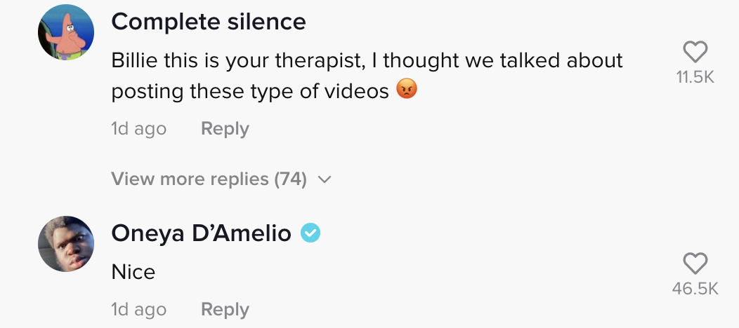 """Another person said """"Billie this is your therapist, I thought we talked about posting these type of videos"""""""