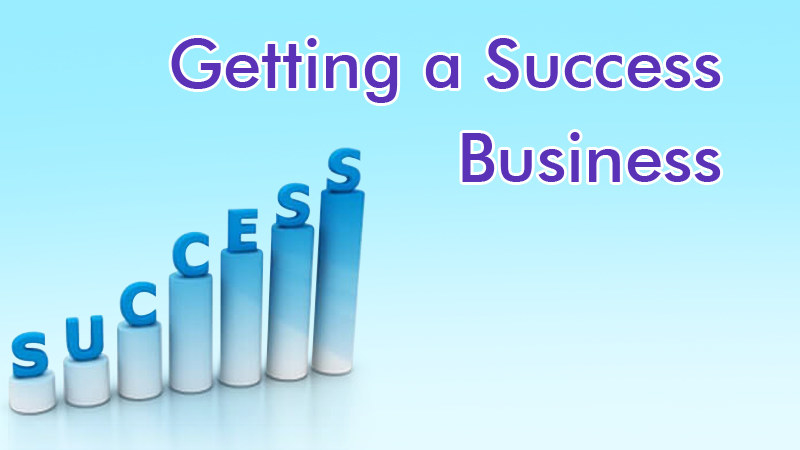 getting a Success Business