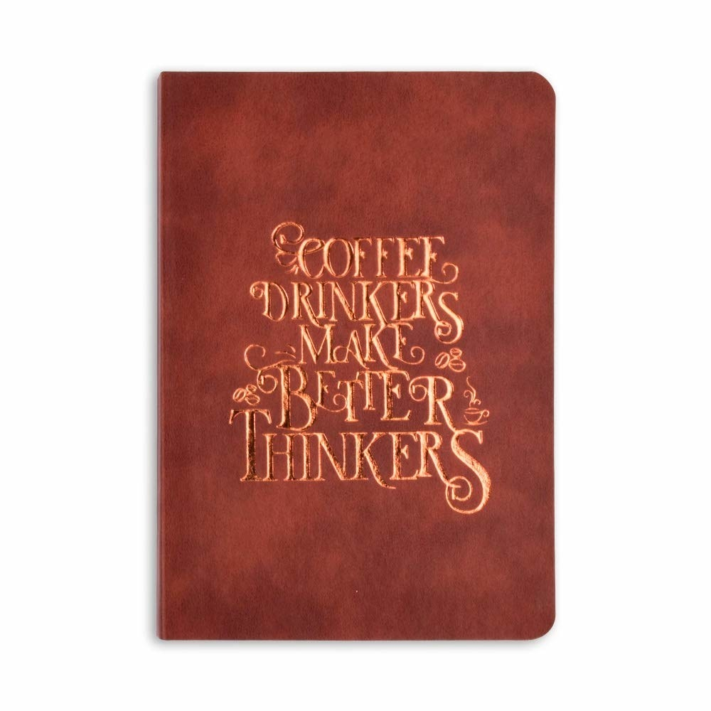 """A notebook that says """"Coffee drinkers make better thinkers"""""""