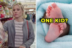 """On the left, Kristen Bell shoving bags of chips into her grocery cart as Eleanor on """"The Good Place,"""" and on the right, some baby feet poking out of a blanket labeled """"one kid?"""""""