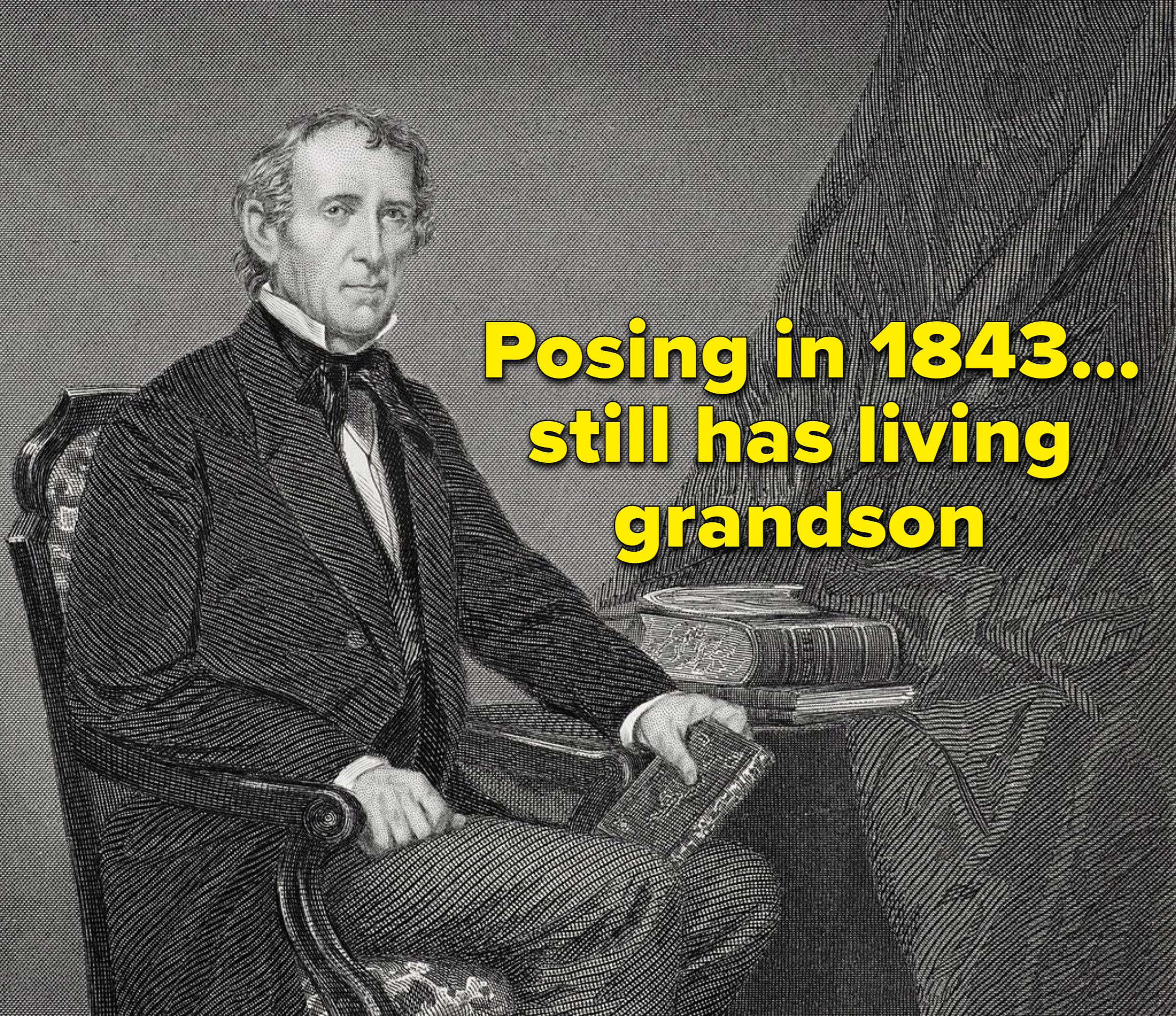 """A portrait of john tyler and the text """"still has a living grandson"""""""