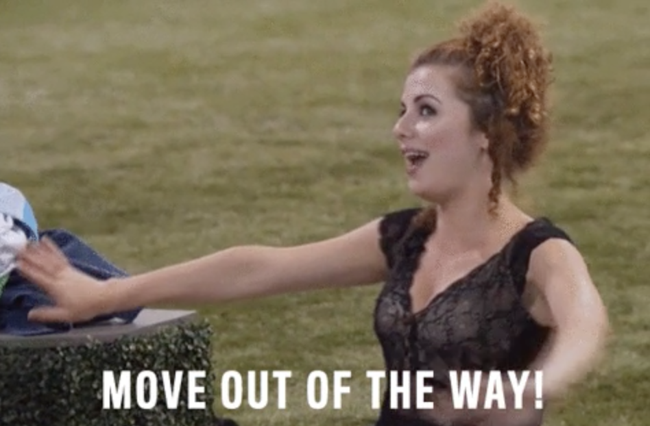 """Woman saying """"move out of the way"""""""