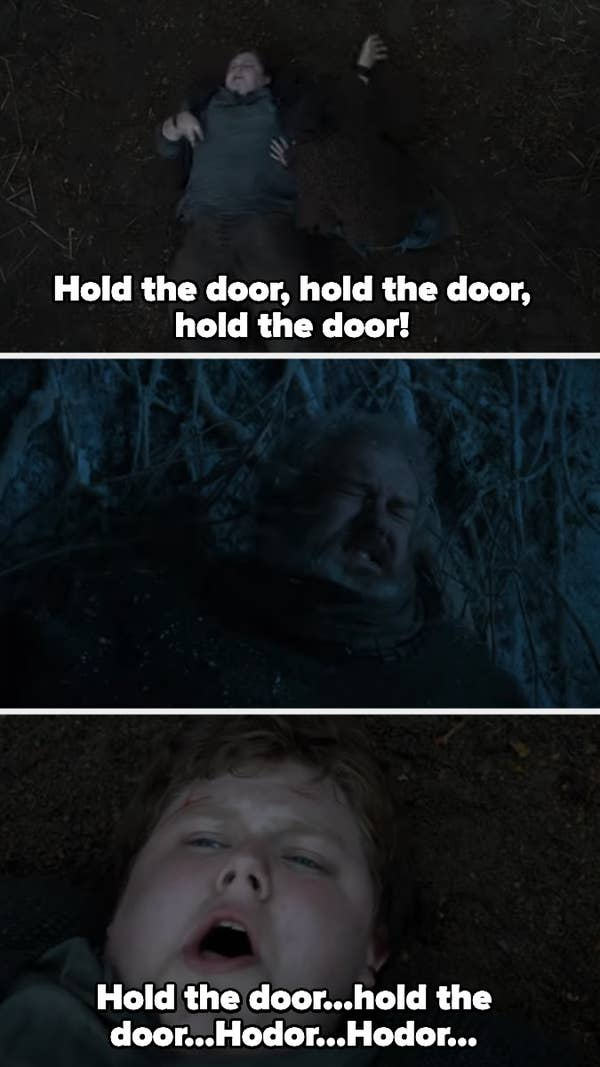 "Hold the door gradually becomes ""Hodor"""