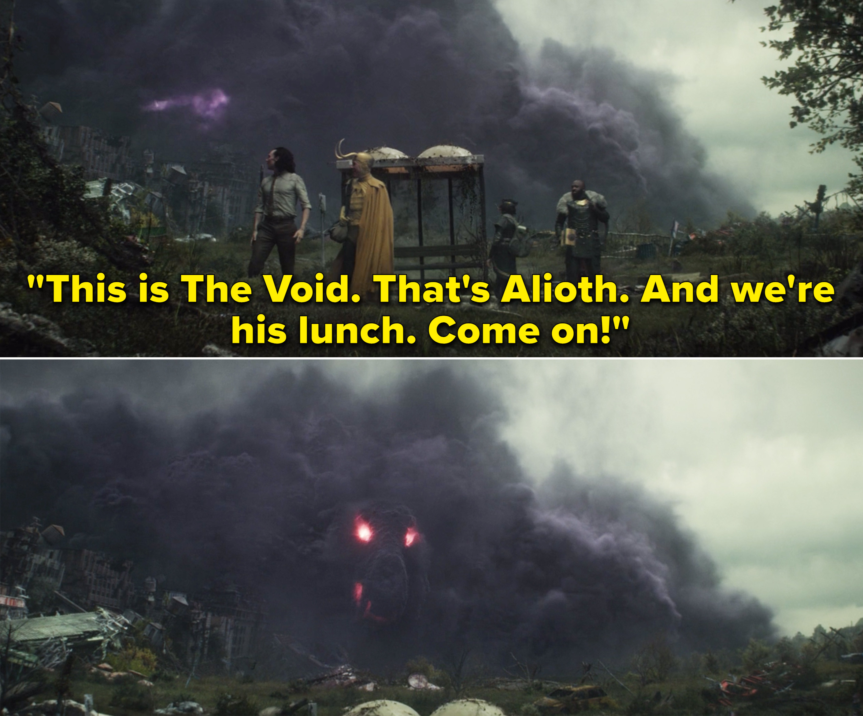 """Classic Loki saying,""""This is The Void. That's Alioth. And we're his lunch. Come on"""""""
