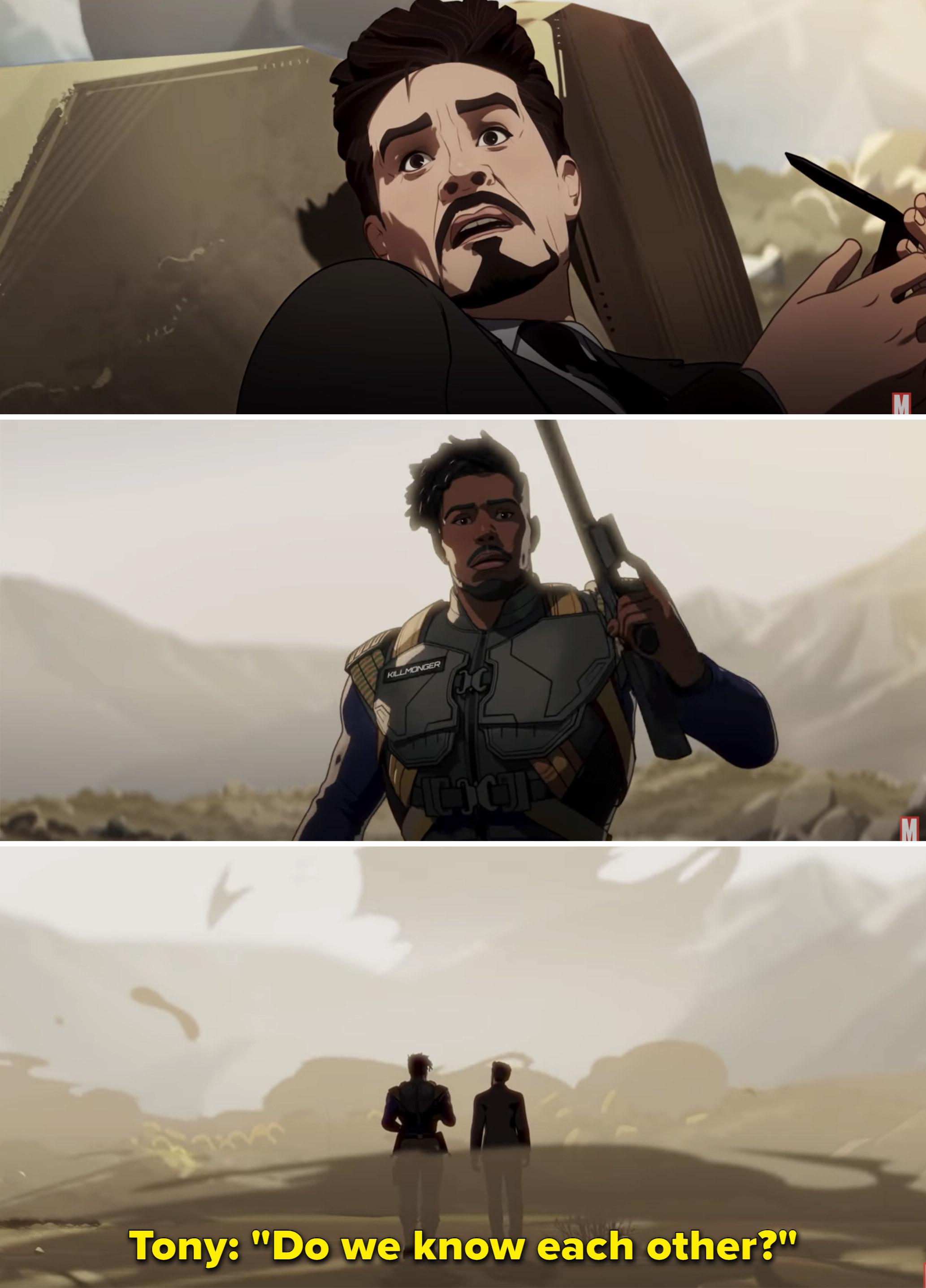 "Tony asking Killmonger, ""Do we know each other?"""