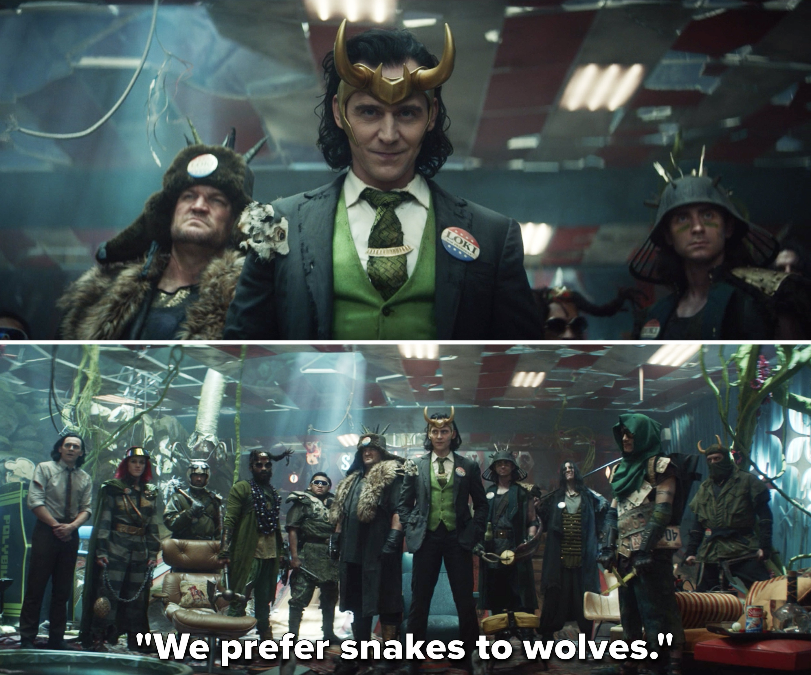"President Loki saying, ""We prefer snakes to wolves"""