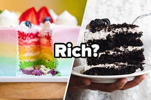 """Rainbow cake and oreo cake with the word """"Rich?"""""""