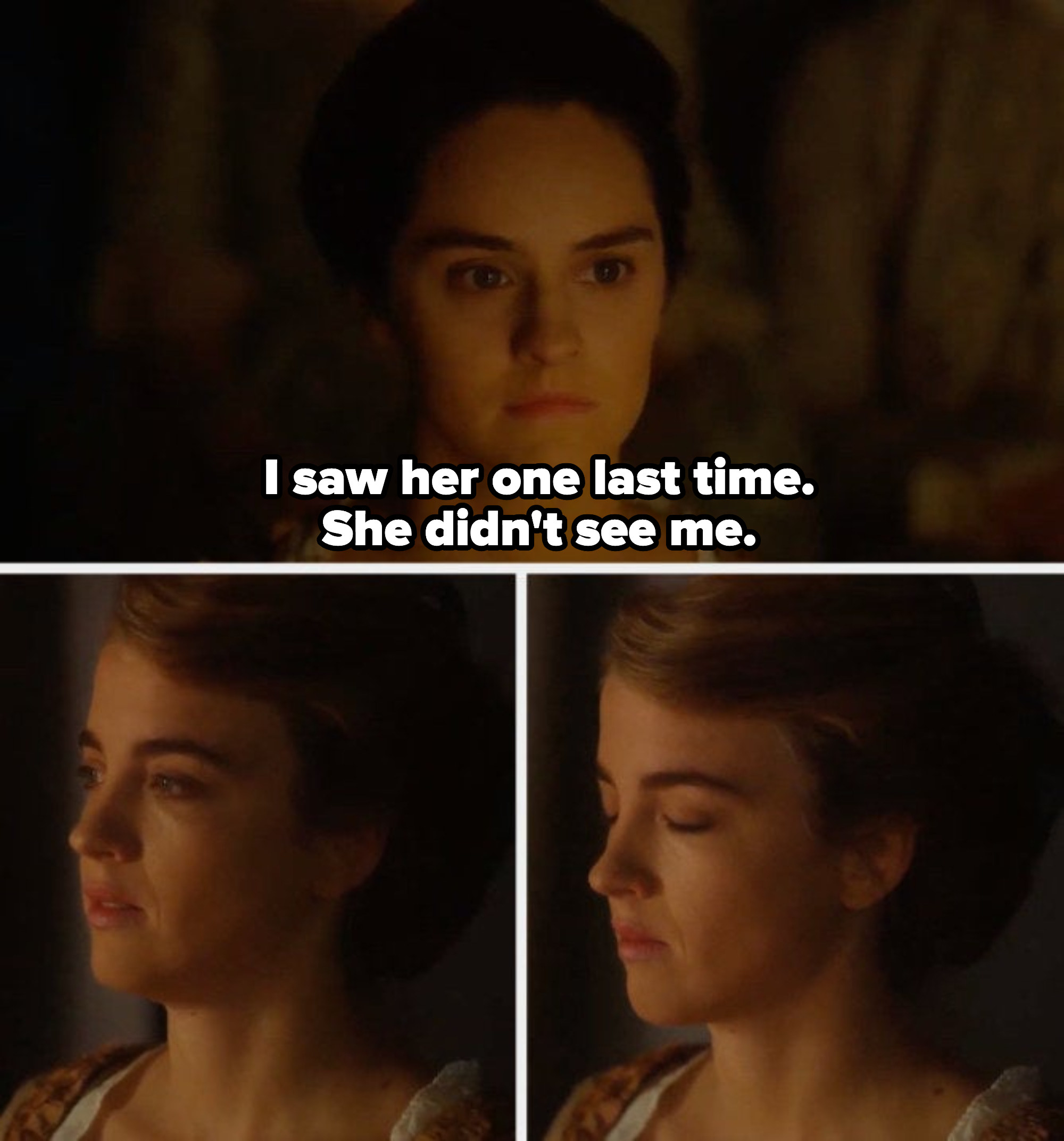 """Marianna watching Héloïse, saying: """"I saw her one last time. She didn't see me"""""""