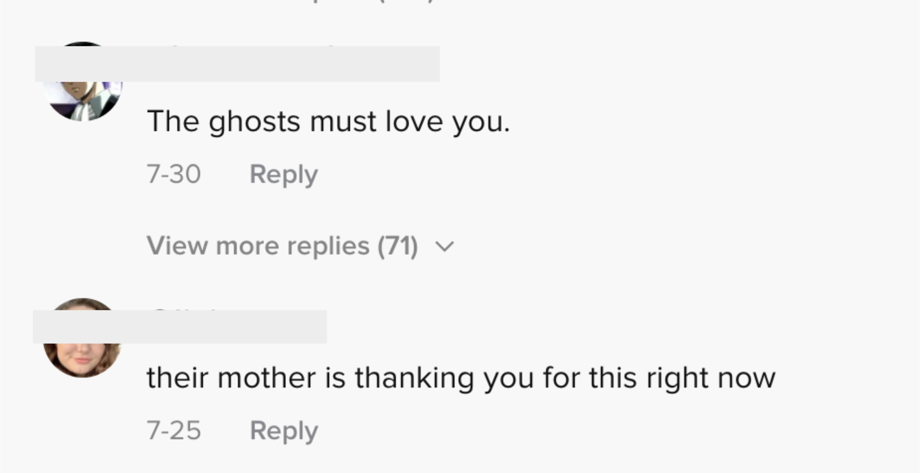 """Another said """"the ghosts must love you"""""""