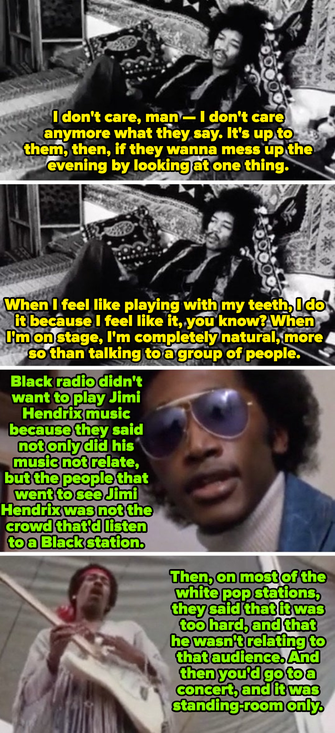 """Jimi Hendrix discussing his concert performances, saying: """"When I feel like playing with my teeth, I do it because I feel like it. When I'm on stage, I'm completely natural, more so than talking to a group of people"""""""