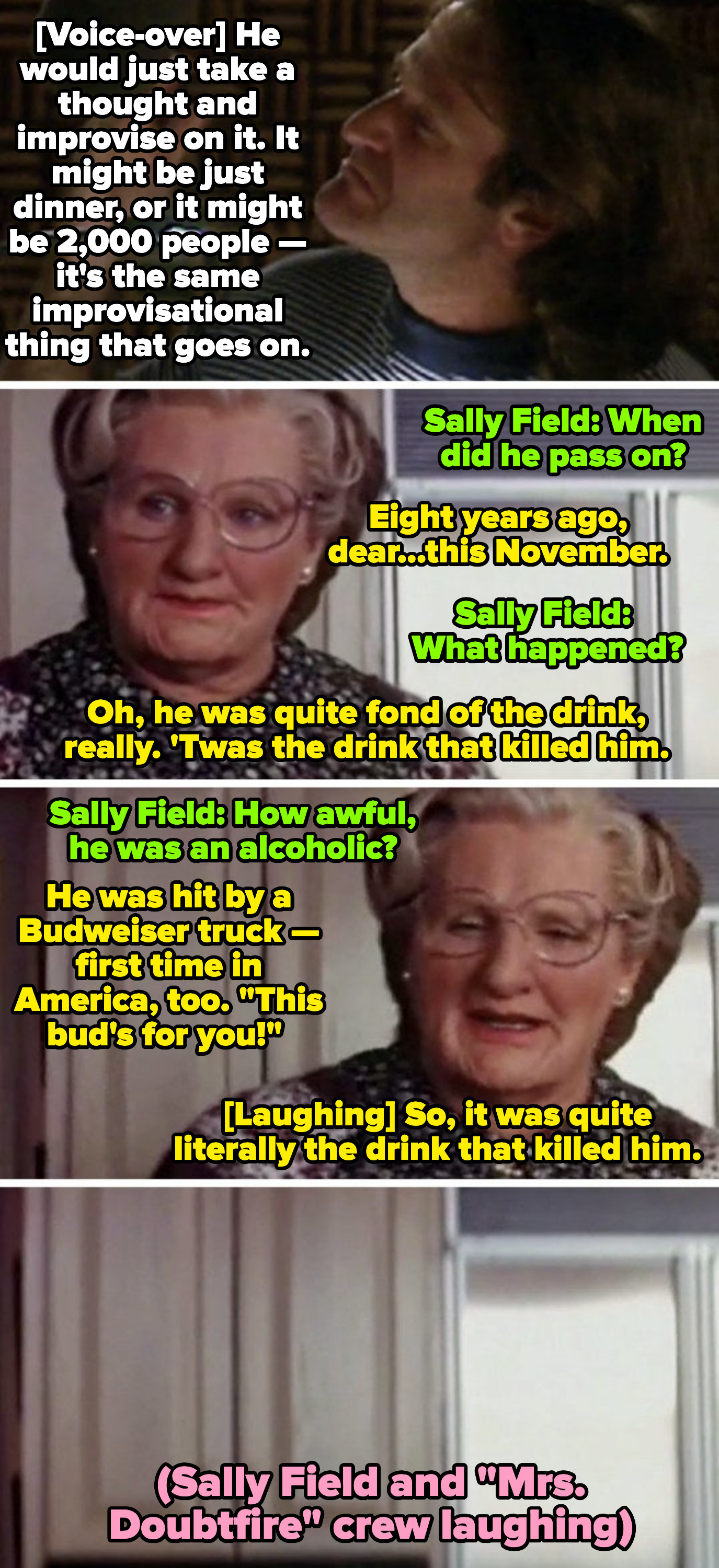 """Robin Williams improvising a memorable scene from """"Mrs. Doubtfire"""" about her husband being killed by a beer truck"""