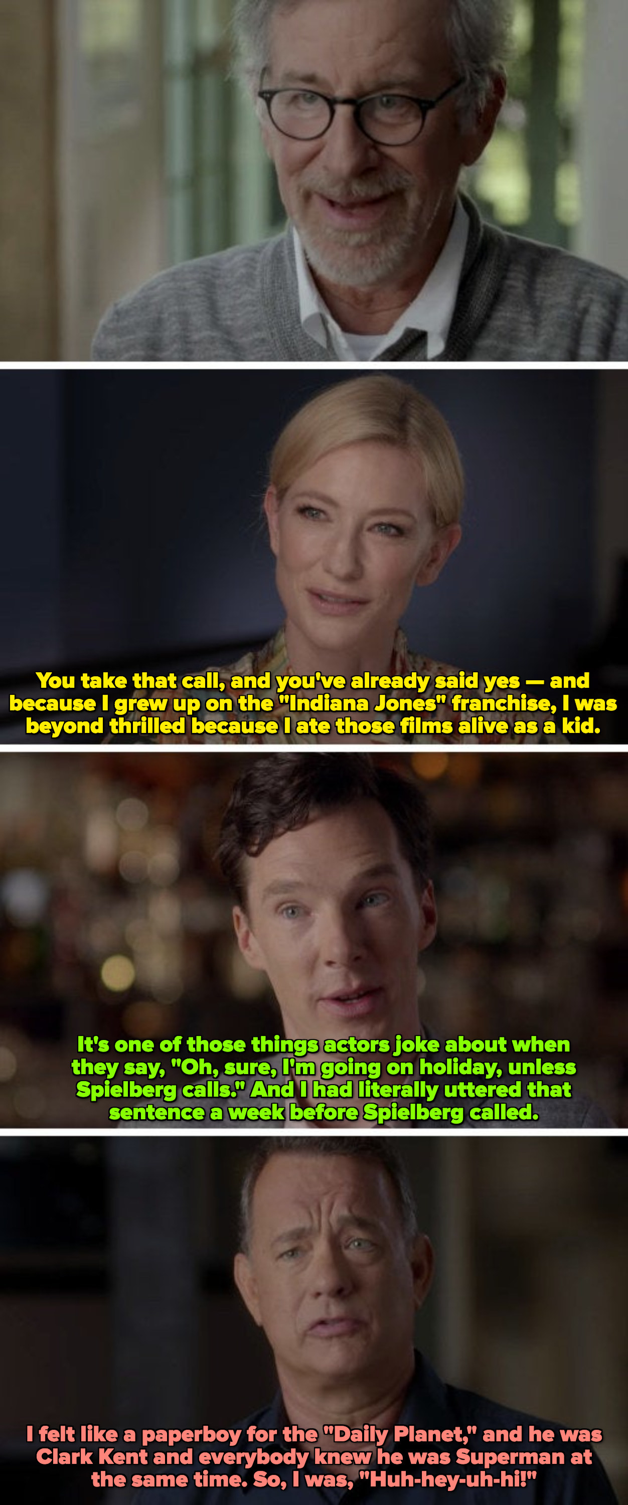 """Cate Blanchett, Benedict Cumberbatch, and Tom Hanks describing the thrill of receiving """"The Call"""" from Steven Spielberg to shoot a movie"""