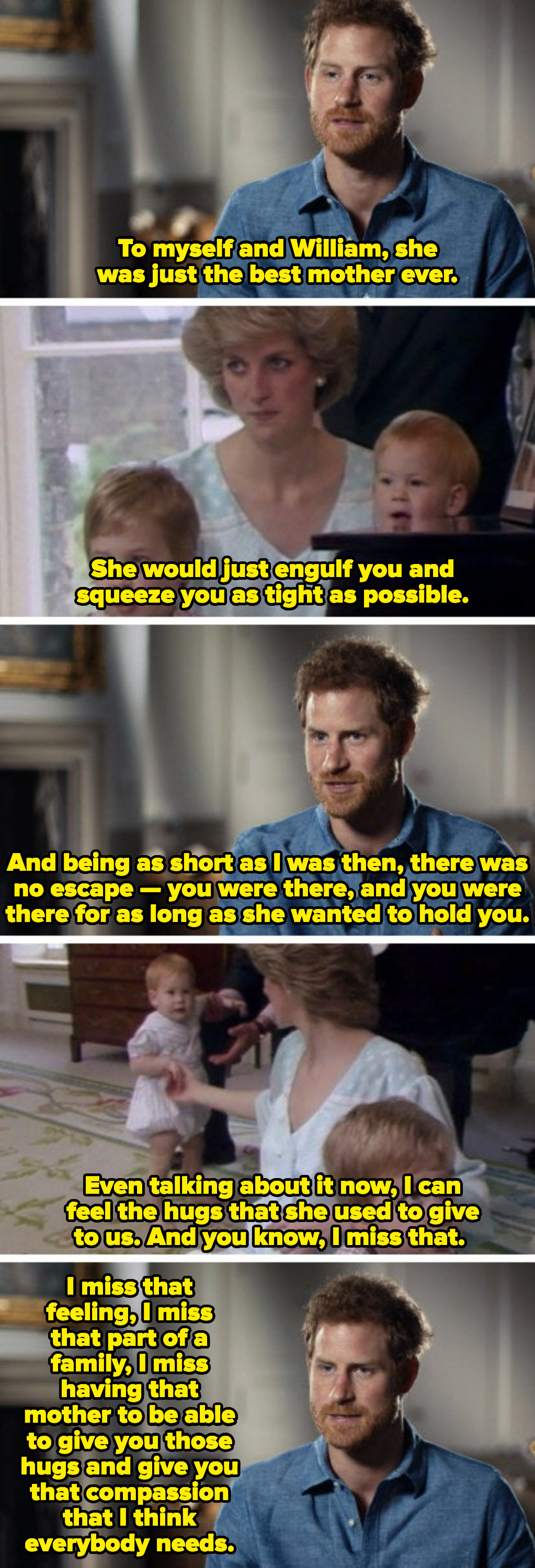 """Prince Harry talking about missing his mother, Princess Diana's, hugs: """"I miss that feeling, I miss that part of a family, I miss having that mother to be able to give you those hugs and give you that compassion"""""""