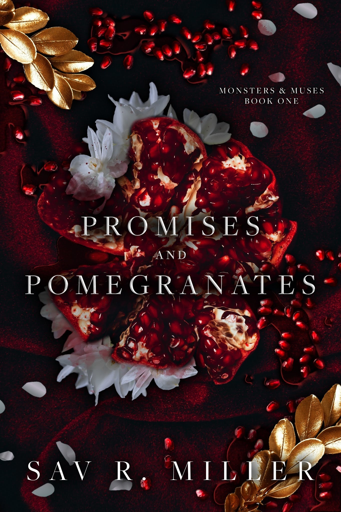 Promises and Pomegranates cover. Book by Sav R. Miller.