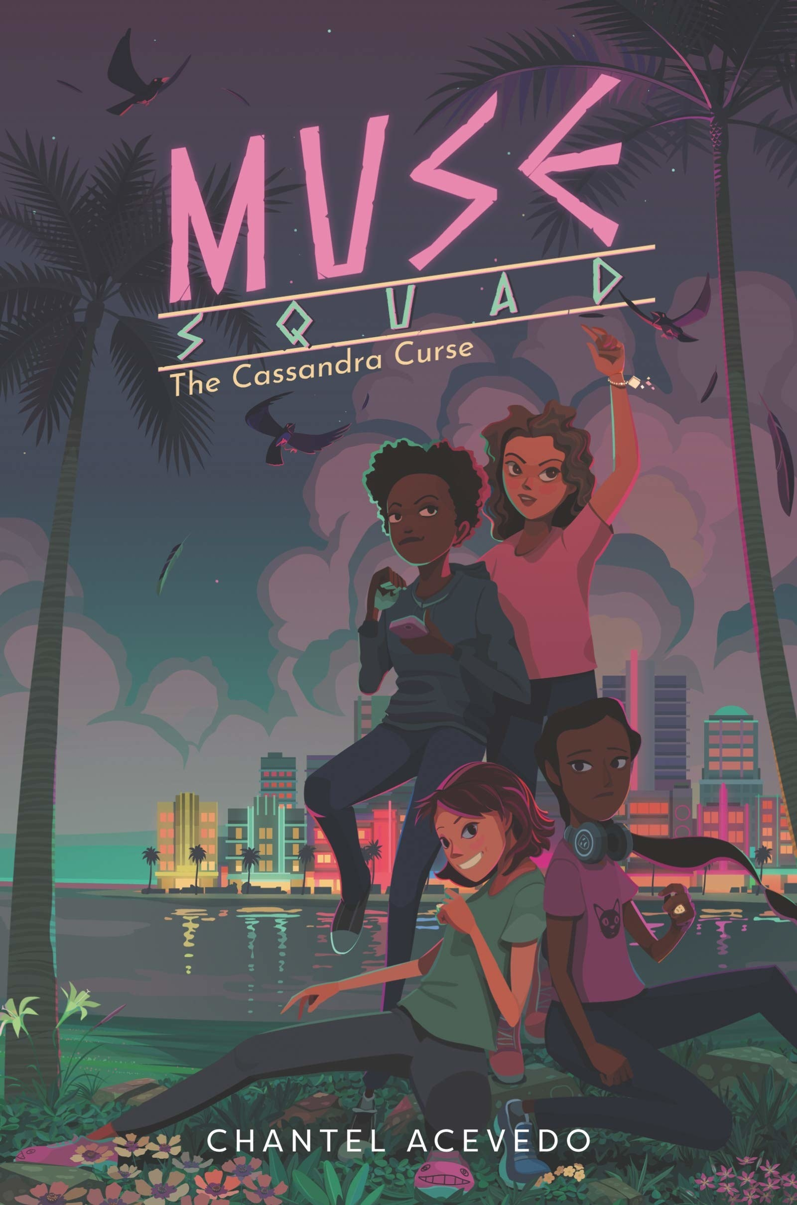 The Cassandra Curse: Muse Squad cover. Book by Chantel Acevedo.