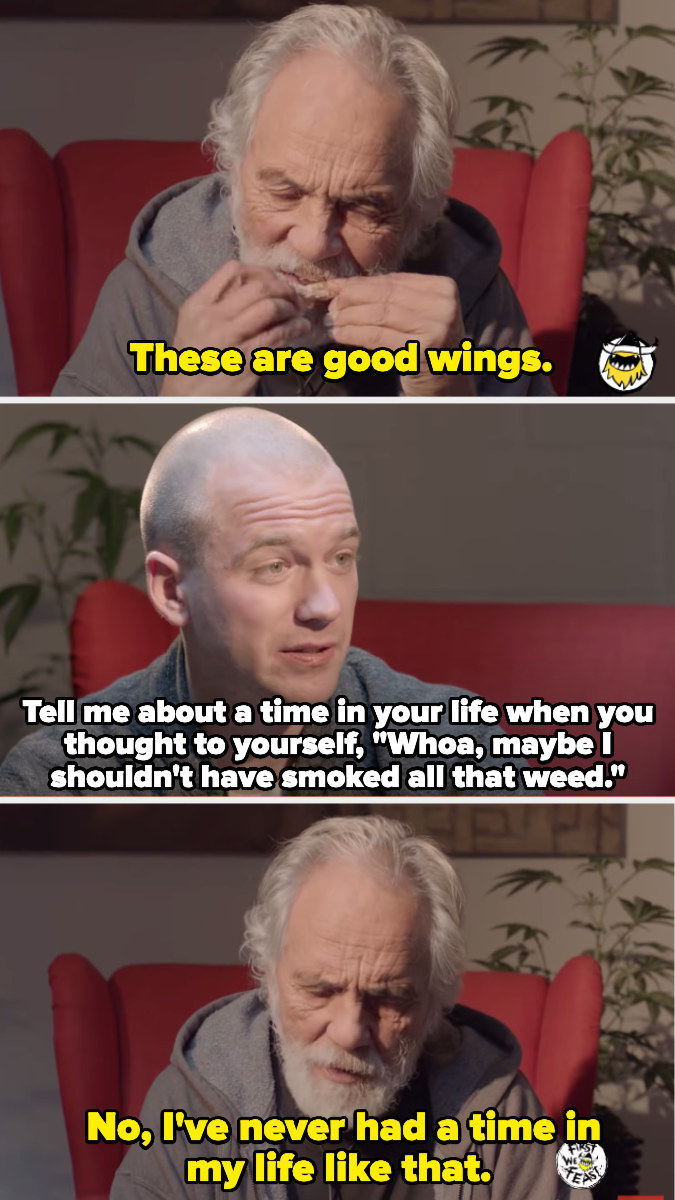 """Sean asking Chong if he has ever been too high, and Chong replying, """"I've never had a time in my life like that"""""""