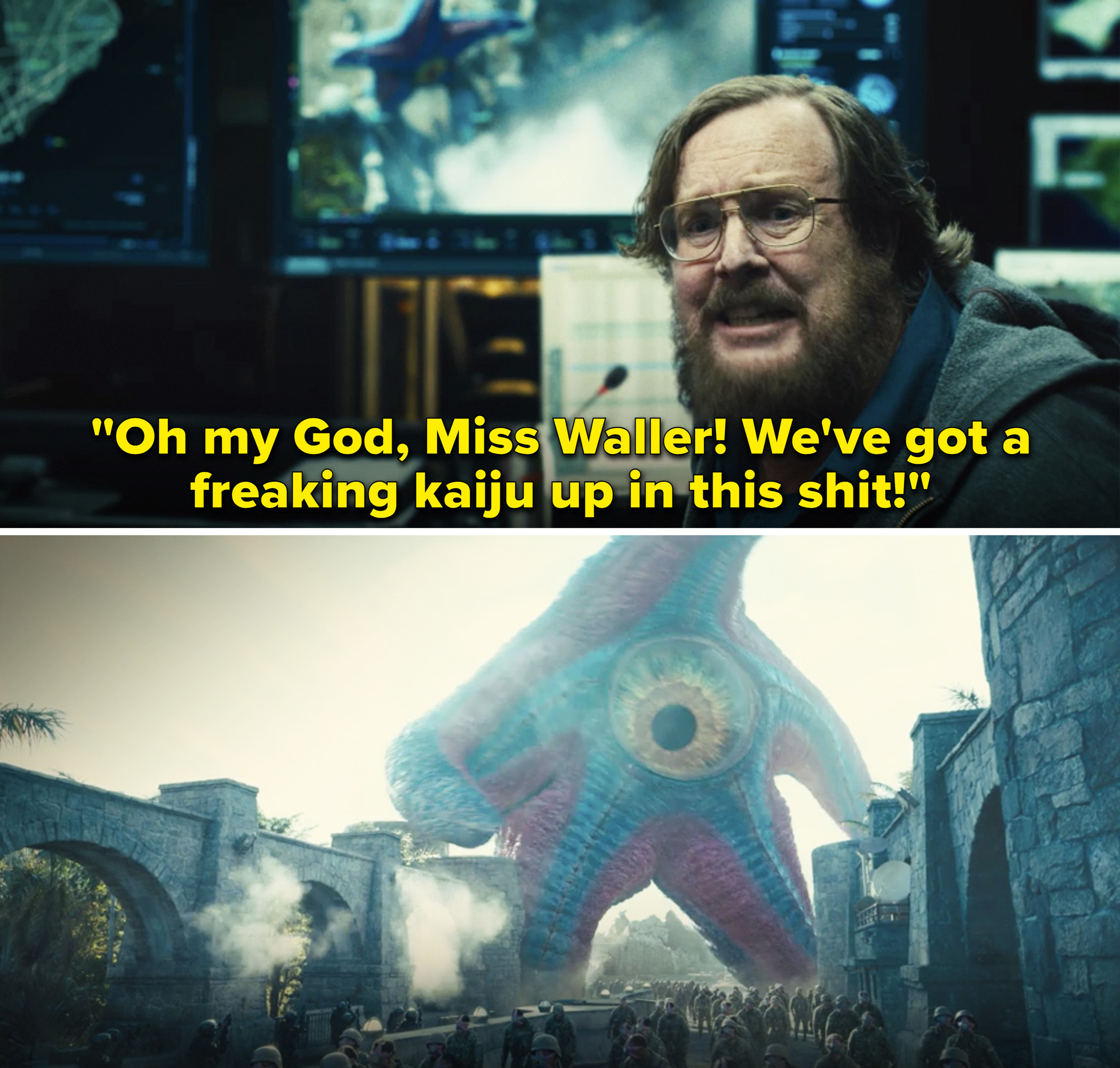 """John saying,""""Oh my God, Miss Waller! We've got a freaking kaiju up in this shit"""""""