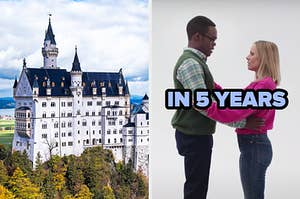 """On the left, a castle on a hill, and on the right, Eleanor and Chidi from """"The Good Place"""" holding each other labeled """"in 5 years"""""""