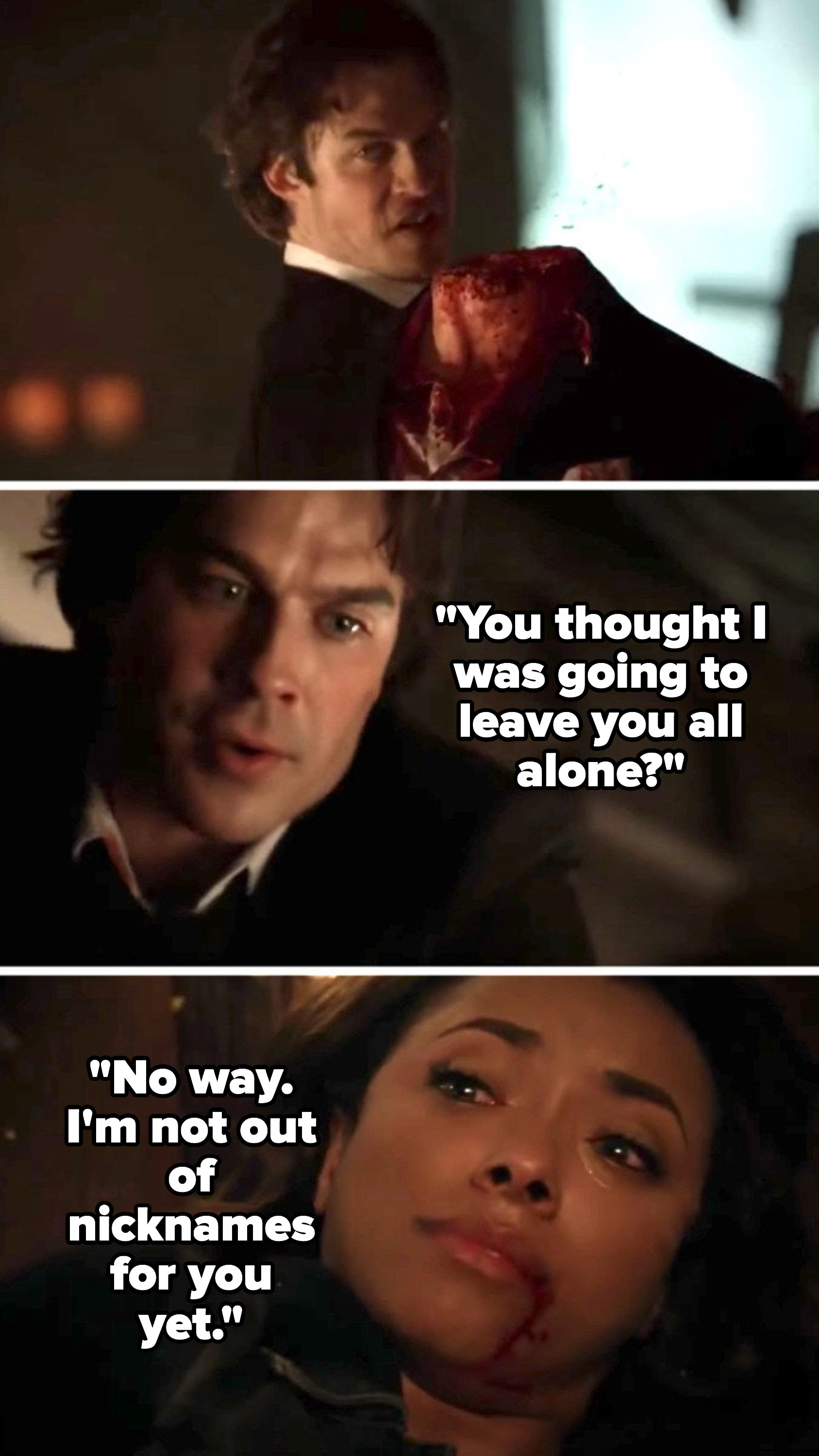 """Damon slices off Kai's head, then says to Bonnie, """"You thought I was going to leave you all alone? No way, i'm not out of nicknames for you yet"""""""