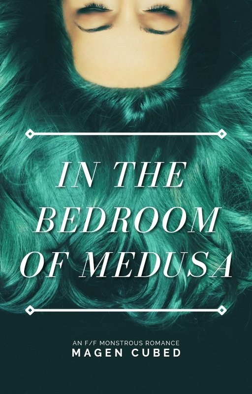 In the Bedroom of Medusa cover. Book by Magen Cubed