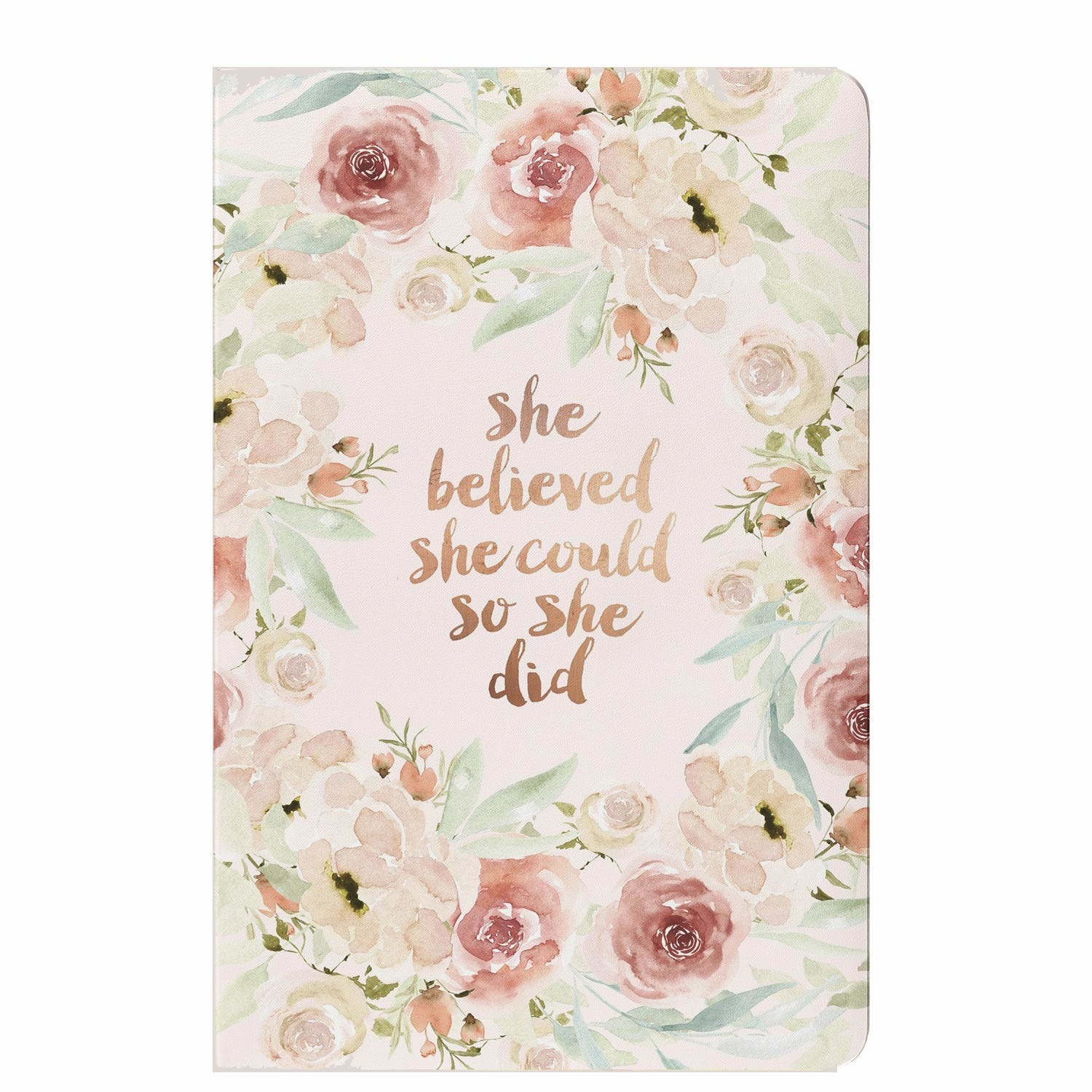 """A notebook cover with roses on it and a text that says """"She believed she could so she did"""""""