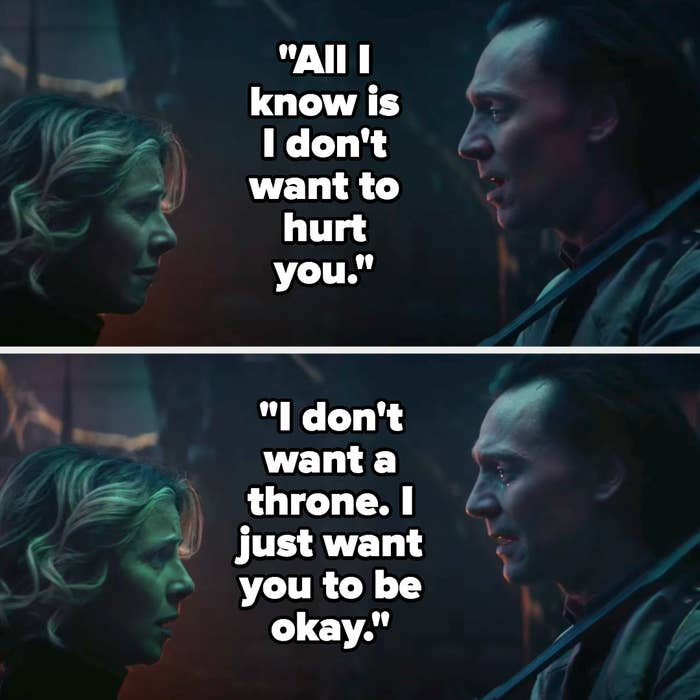 """Loki telling Sylvie """"all i know is I don't wanna hurt you, I don't want a throne, I just want you to be okay"""""""