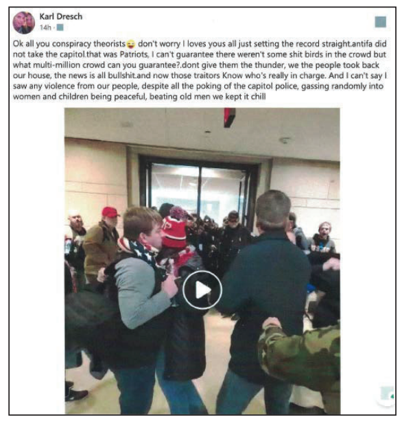 """A post from Karl Dresch's account shows a video of a crowd of people in the Capitol, with a comment that addresses """"all you conspiracy theorists"""" and says """"antifa did not take the capitol that was Patriots"""" and """"we the people took back our house"""""""