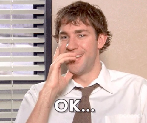 """Jim from """"The Office"""" chuckling and saying """"OK..."""""""
