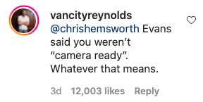 """""""Evans said you weren't 'camera ready' whatever that means"""""""