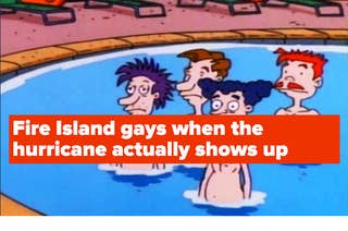 the fire island gays when the hurricane actually shows up