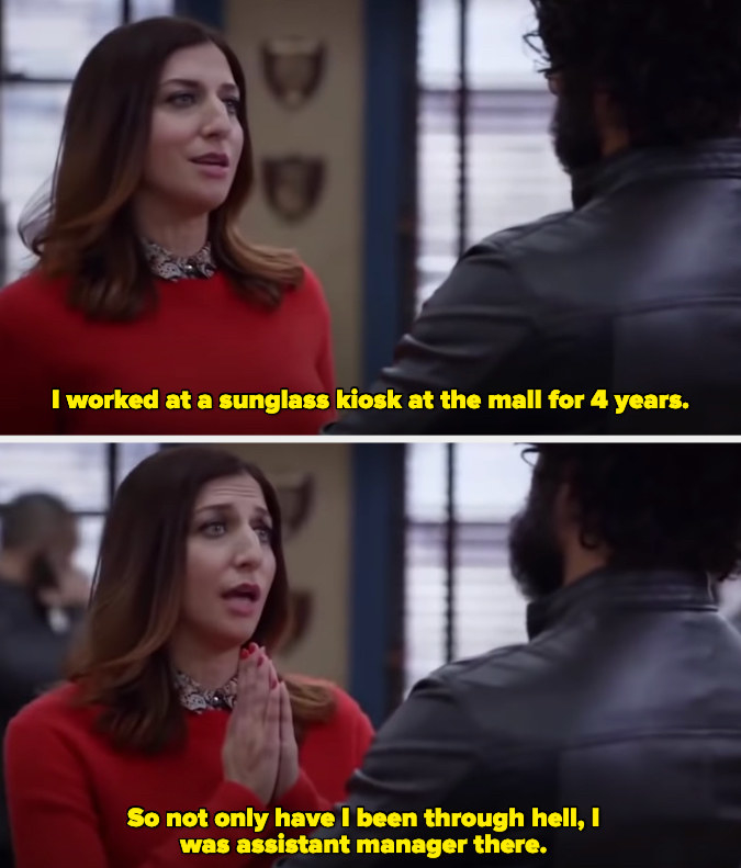 GIna saying she worked at a sunglass kiosk at the mall, so she's been through hell AND was the assistant manager there