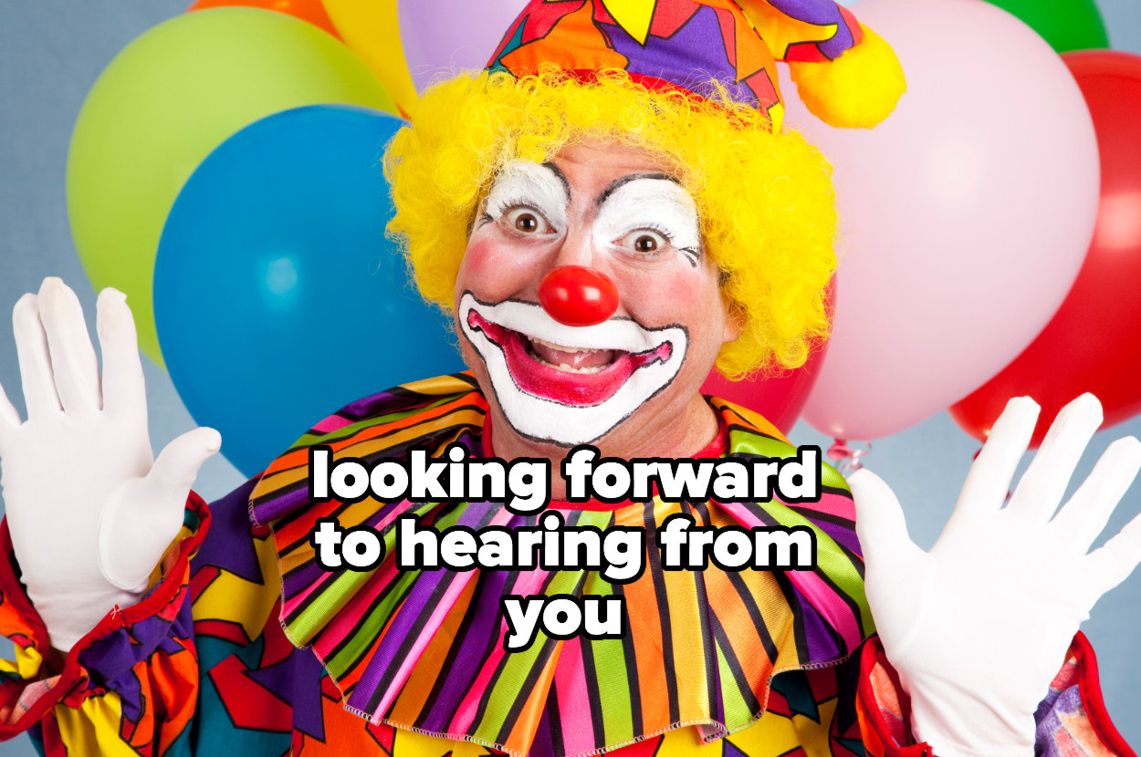 """a happy clown with """"looking forward to hearing from you"""" over him"""