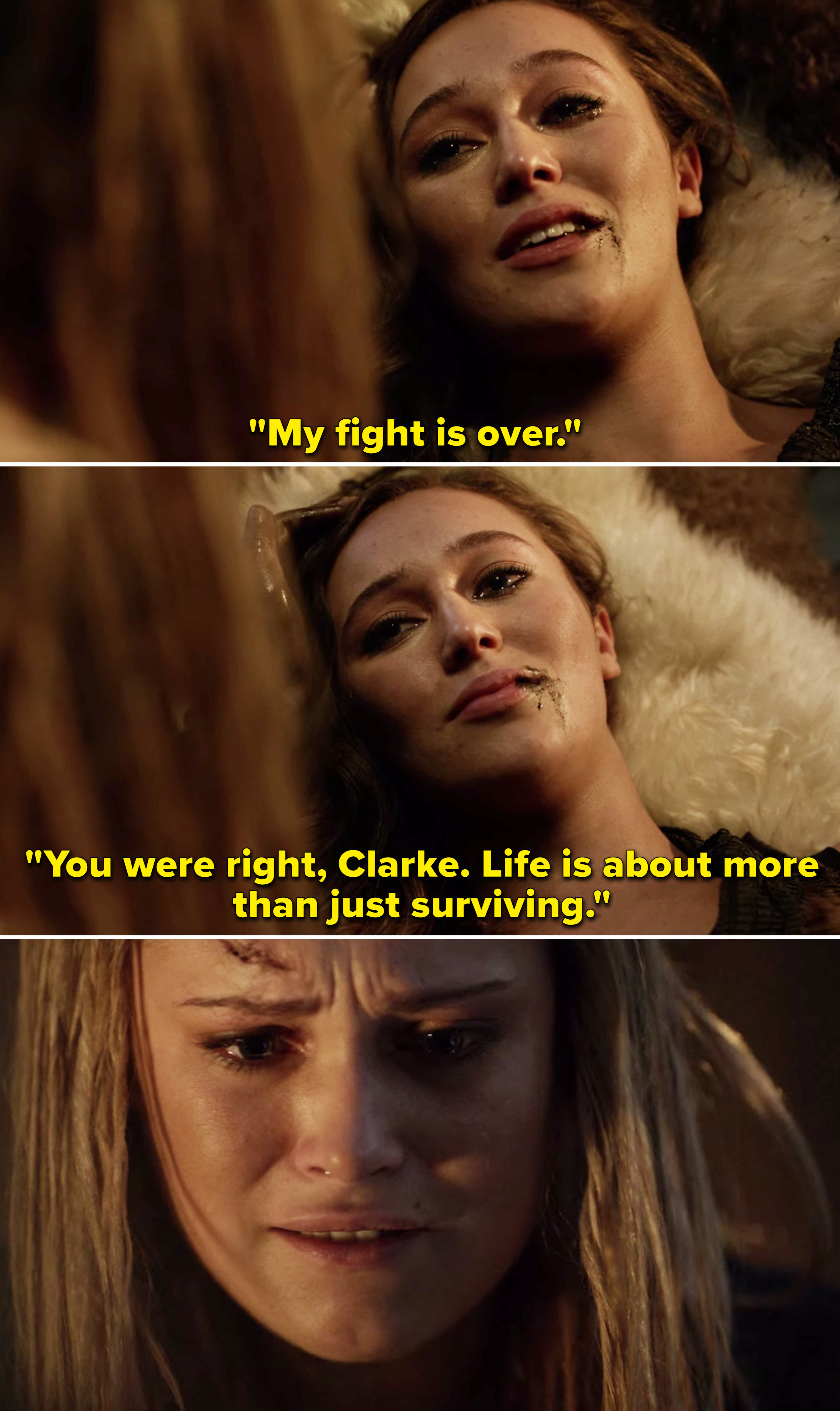 """Lexa telling Clarke, """"My fight is over. You were right, Clarke. Life is about more than just surviving"""""""