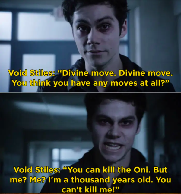 """Void Stiles: """"I'm a thousand years old, you can't kill me!"""""""