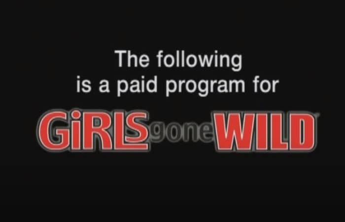 Screenshot that says: The following is a paid program for Girls Gone Wild