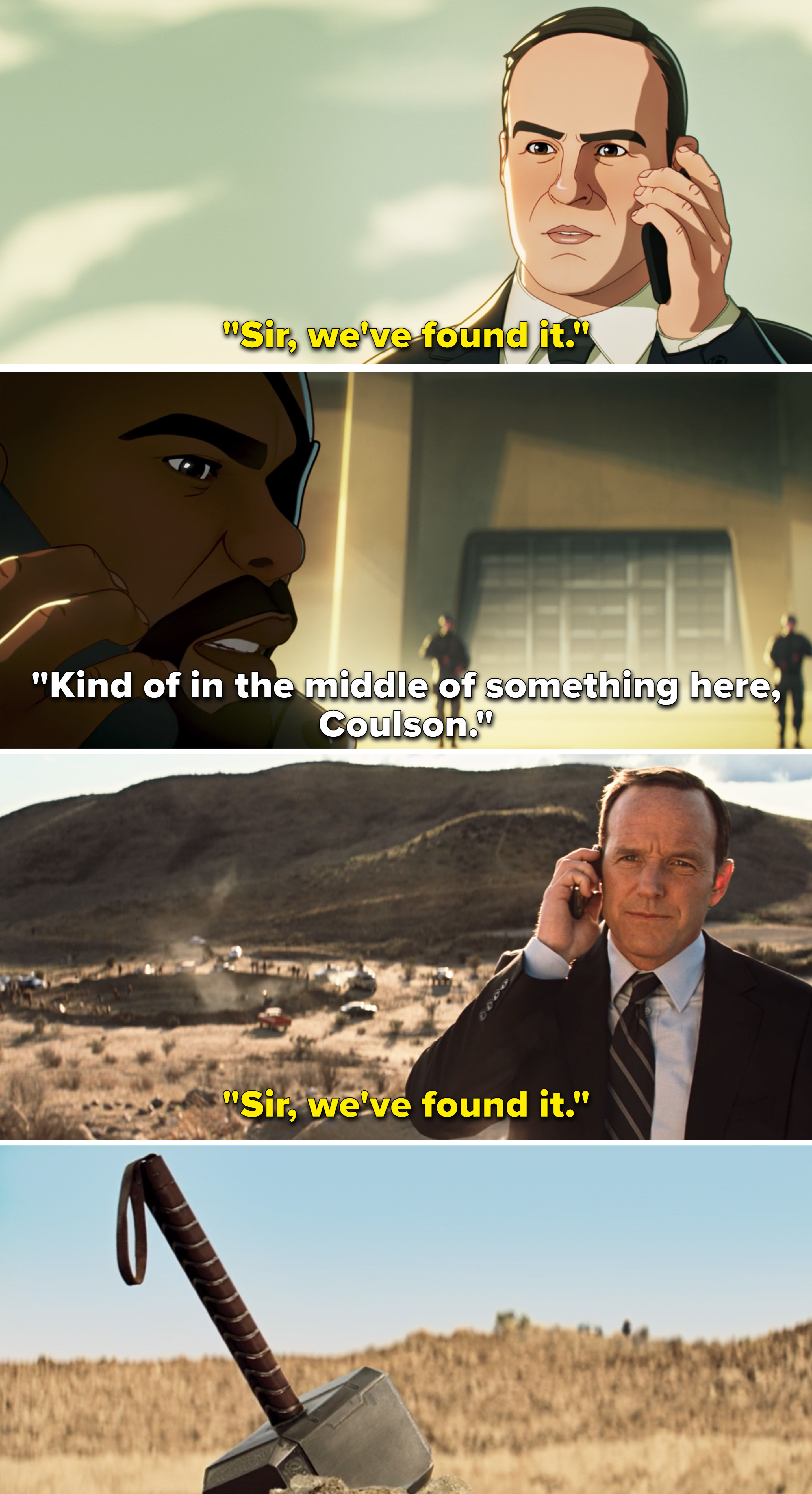 """Coulson telling Fury he found the hammer and Fury saying, """"Kind of in the middle of something here, Coulson"""""""