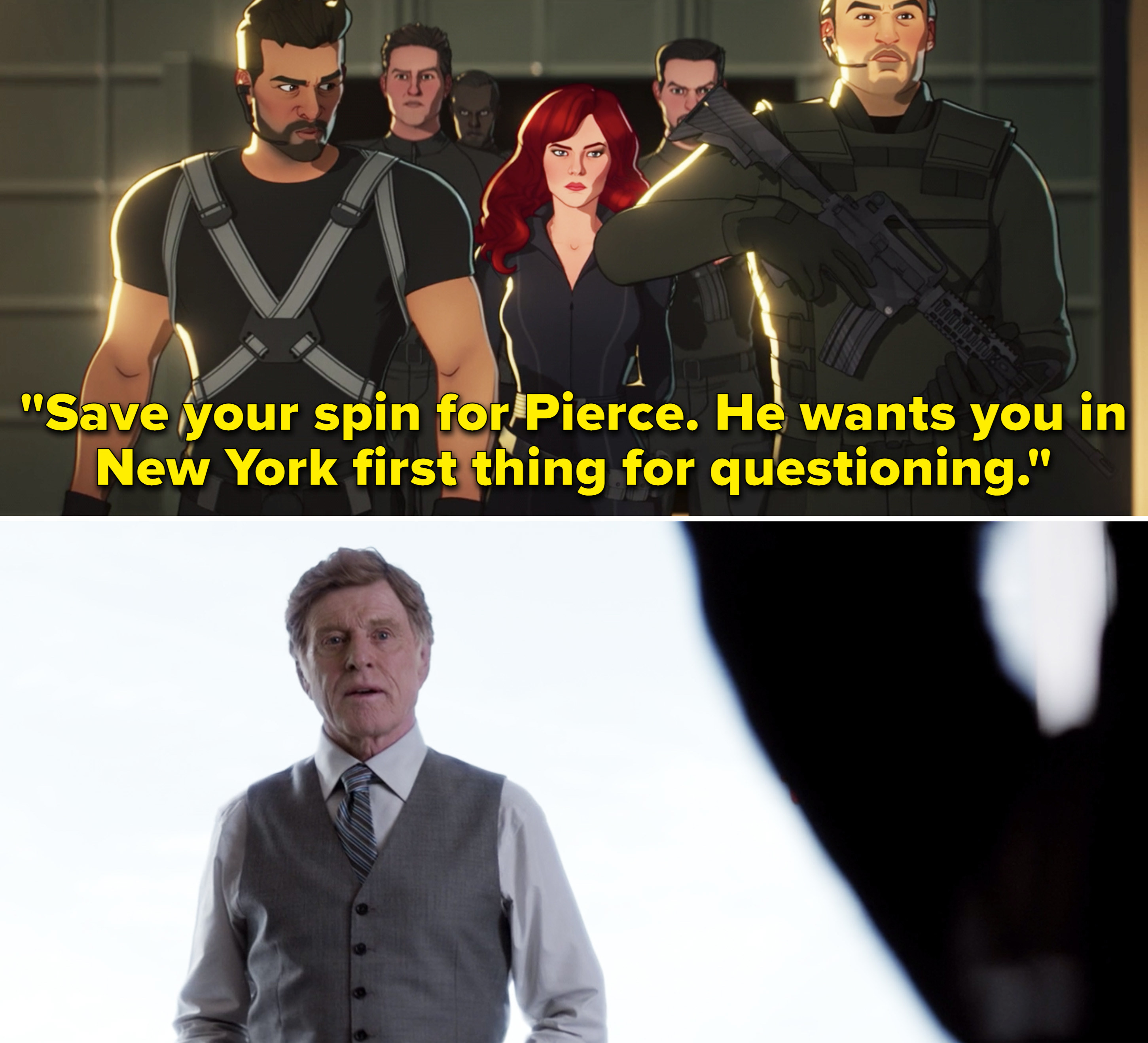 """Brock saying, """"Save your spin for Pierce. He wants you in New York first thing for questioning"""""""