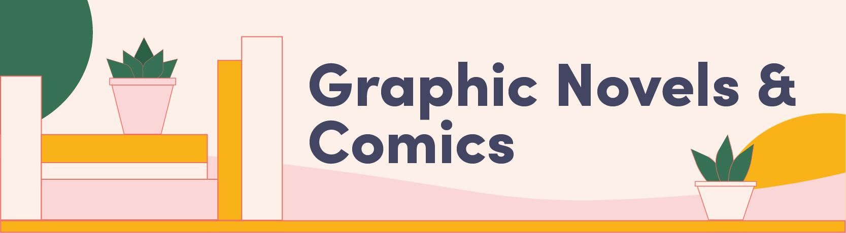 Graphic Novels & Comics